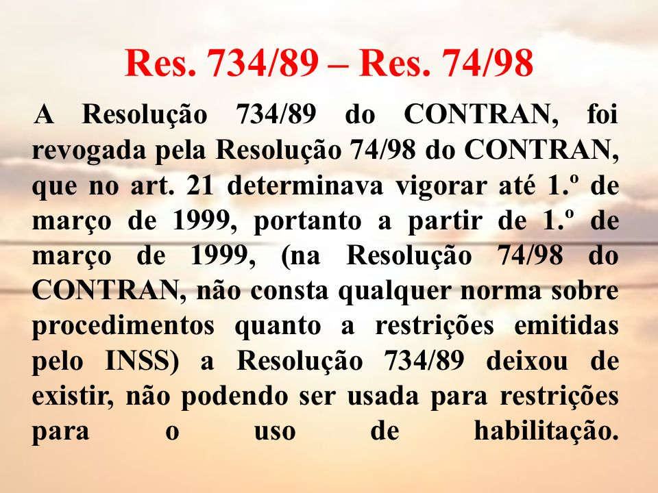 Res. 734/89 – Res. 74/98