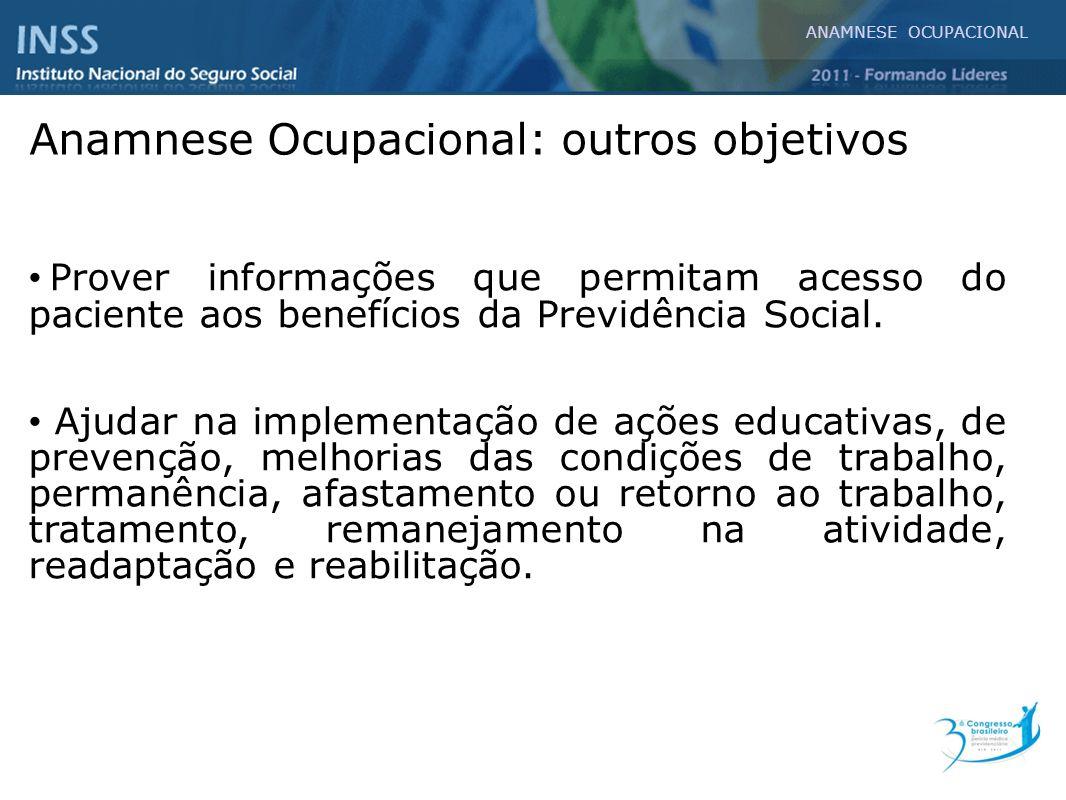 Anamnese Ocupacional: outros objetivos