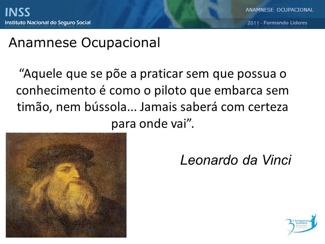 ANAMNESE OCUPACIONAL Anamnese Ocupacional.