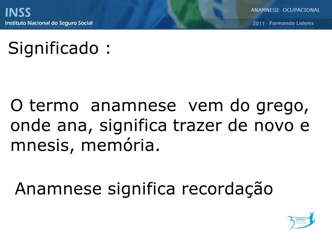 Anamnese significa recordação