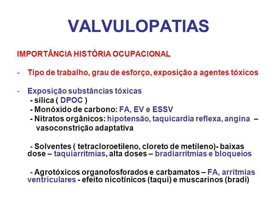 VALVULOPATIAS IMPORTÂNCIA HISTÓRIA OCUPACIONAL