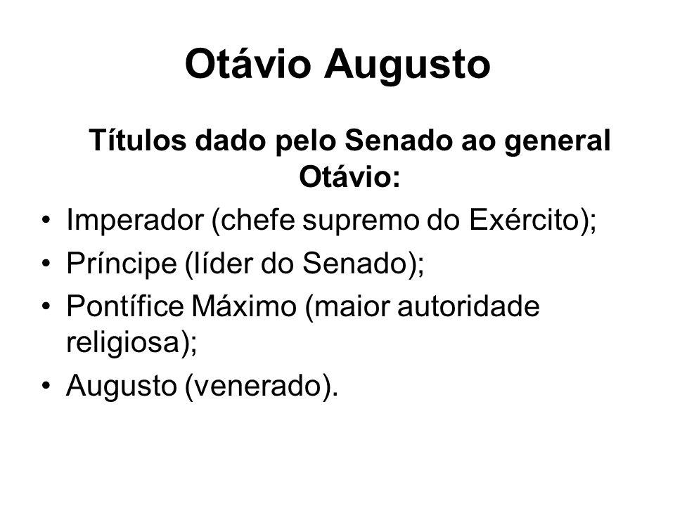 Títulos dado pelo Senado ao general Otávio: