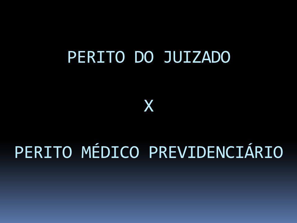 PERITO MÉDICO PREVIDENCIÁRIO
