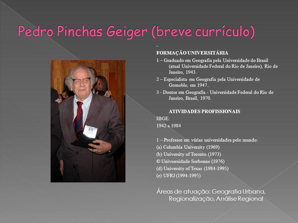 Pedro Pinchas Geiger (breve currículo)