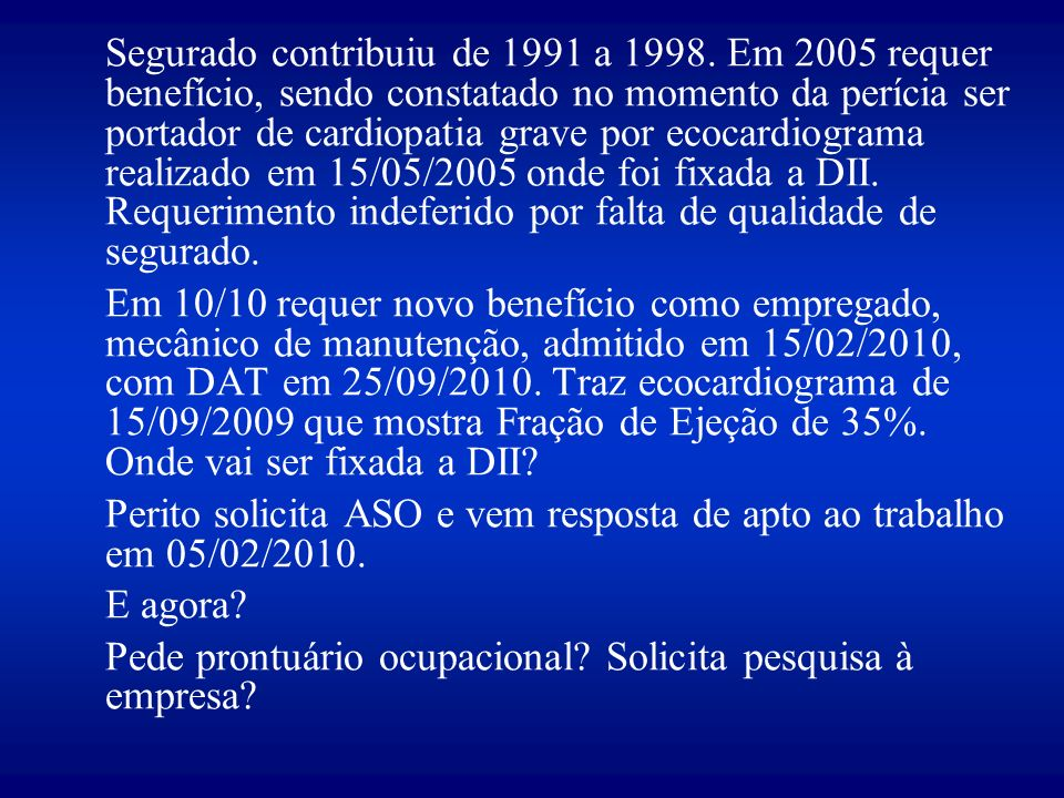 Segurado contribuiu de 1991 a 1998
