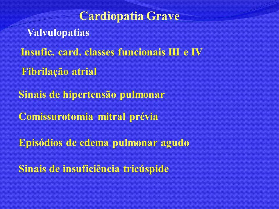 Cardiopatia Grave Valvulopatias Fibrilação atrial
