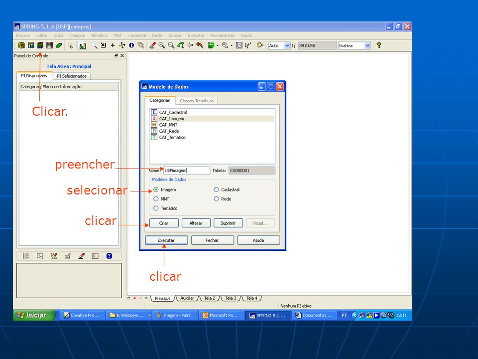 Clicar. preencher selecionar clicar clicar