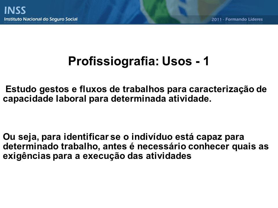 Profissiografia: Usos - 1