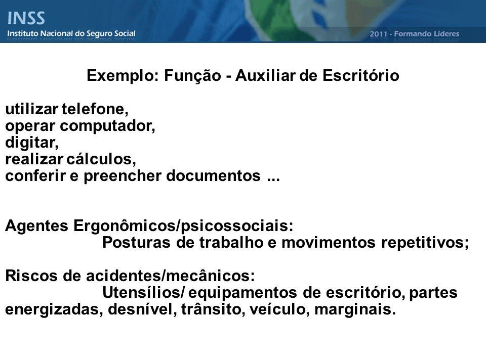Exemplo: Função - Auxiliar de Escritório