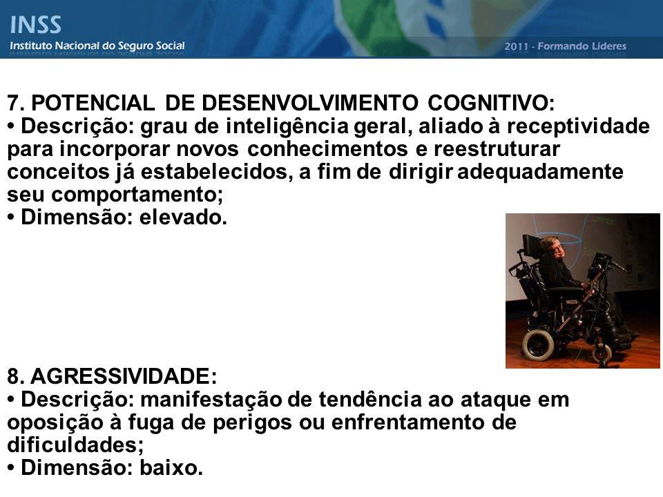 7. POTENCIAL DE DESENVOLVIMENTO COGNITIVO:
