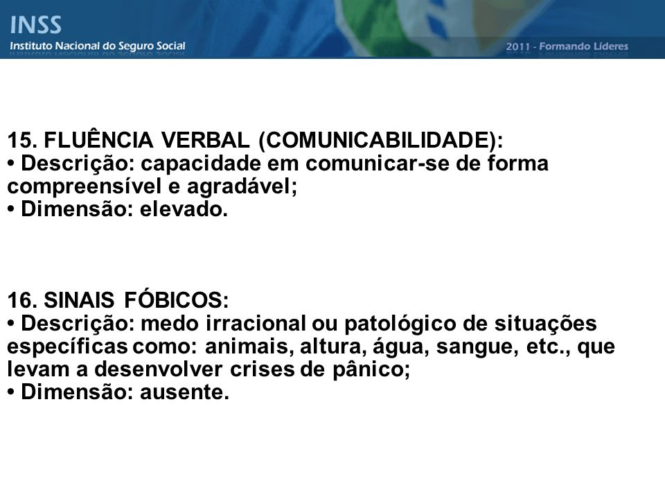 15. FLUÊNCIA VERBAL (COMUNICABILIDADE):