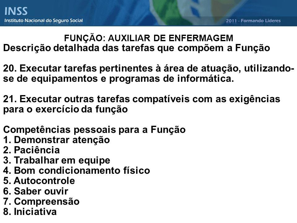 FUNÇÃO: AUXILIAR DE ENFERMAGEM