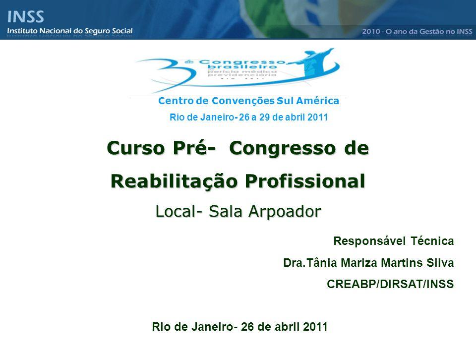 Curso Pré- Congresso de Reabilitação Profissional