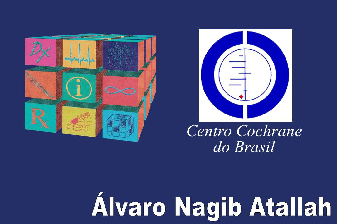 Centro Cochrane do Brasil Álvaro Nagib Atallah