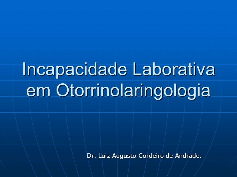 Incapacidade Laborativa em Otorrinolaringologia