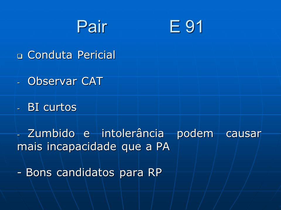 Pair E 91 Conduta Pericial Observar CAT BI curtos