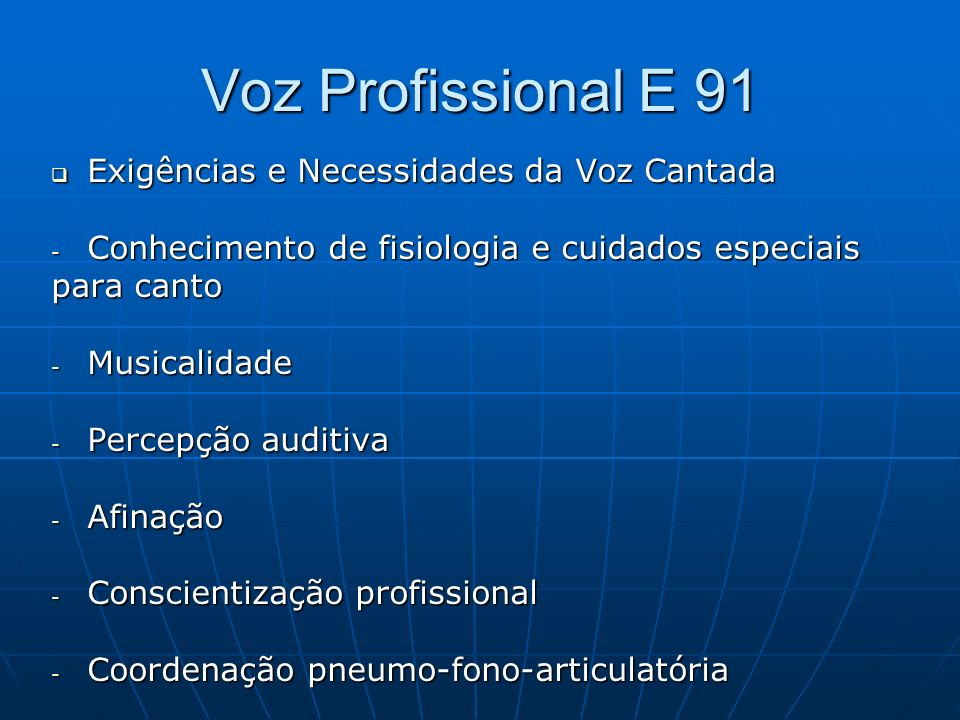 Voz Profissional E 91 Exigências e Necessidades da Voz Cantada