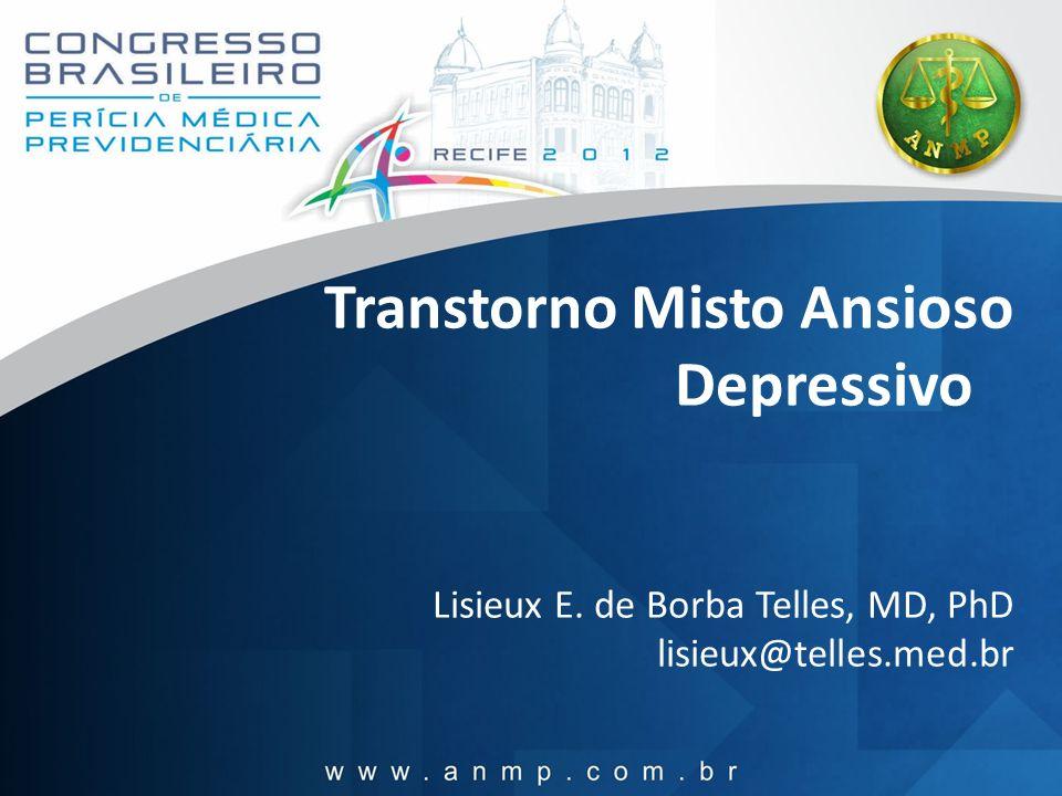 Transtorno Misto Ansioso Depressivo Lisieux E