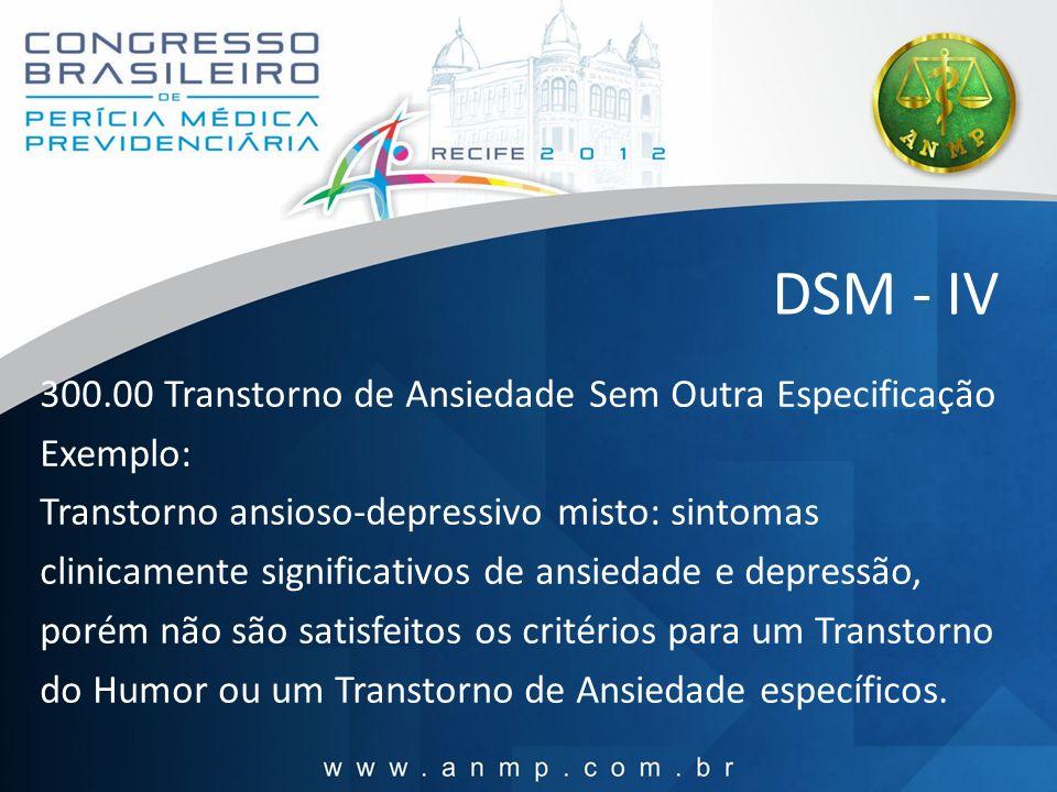 DSM - IV 300.00 Transtorno de Ansiedade Sem Outra Especificação