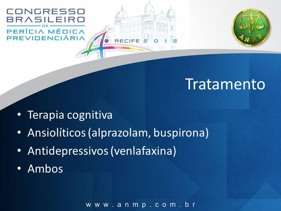 Tratamento Terapia cognitiva Ansiolíticos (alprazolam, buspirona)