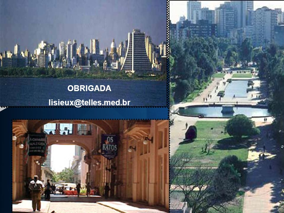 OBRIGADA lisieux@telles.med.br