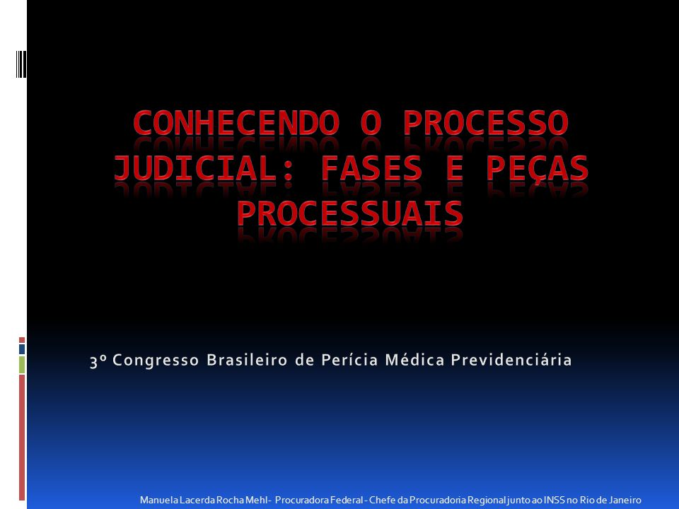 CONHECENDO O PROCESSO JUDICIAL: FASES E PEÇAS PROCESSUAIS