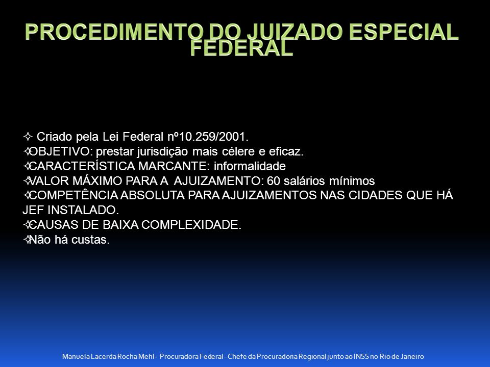 PROCEDIMENTO DO JUIZADO ESPECIAL FEDERAL