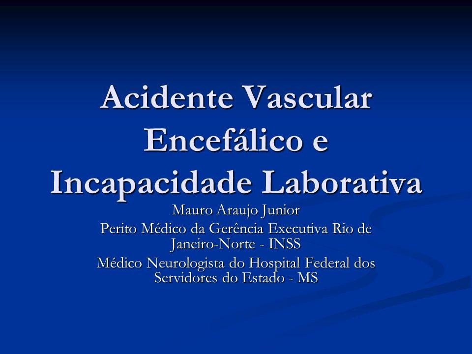 Acidente Vascular Encefálico e Incapacidade Laborativa