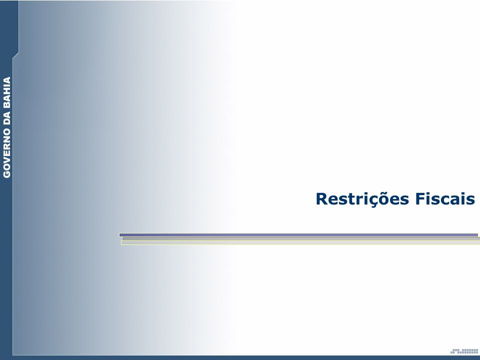 Restrições Fiscais