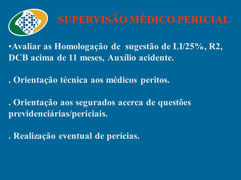 SUPERVISÃO MÉDICO PERICIAL