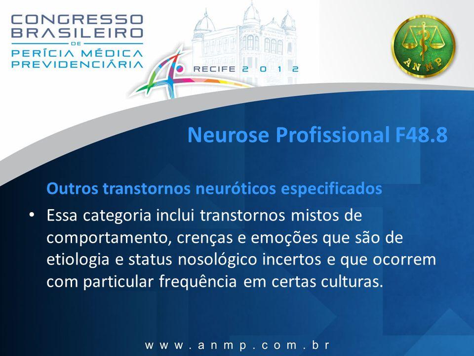 Neurose Profissional F48.8