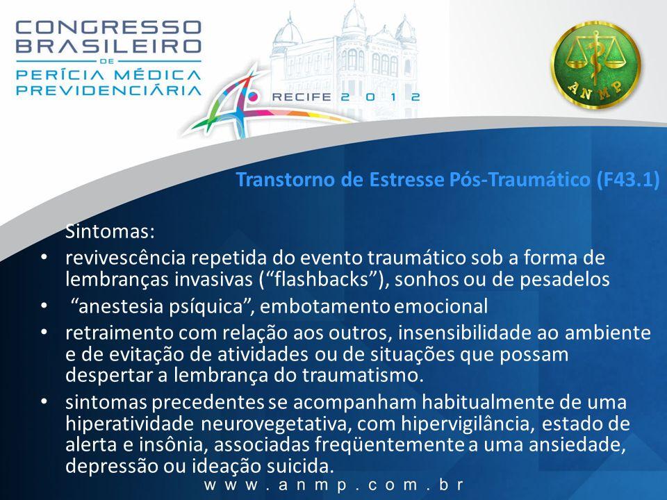 Transtorno de Estresse Pós-Traumático (F43.1)