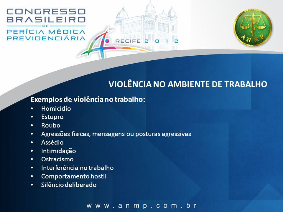 VIOLÊNCIA NO AMBIENTE DE TRABALHO