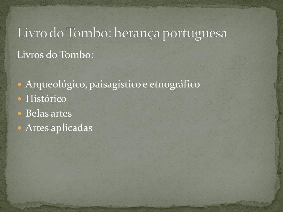 Livro do Tombo: herança portuguesa