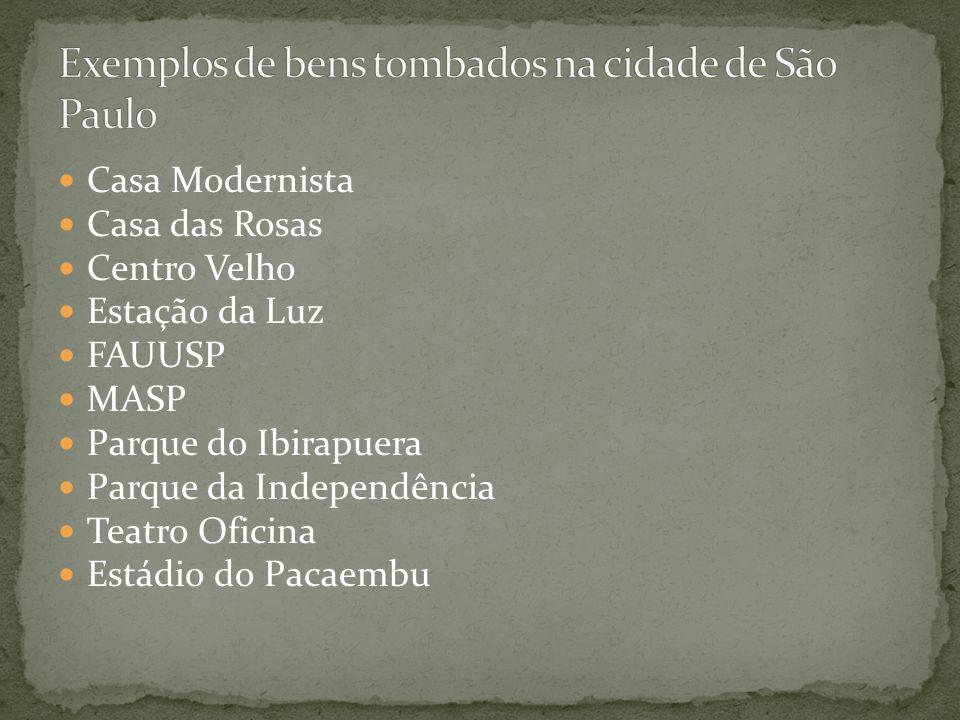 Exemplos de bens tombados na cidade de São Paulo