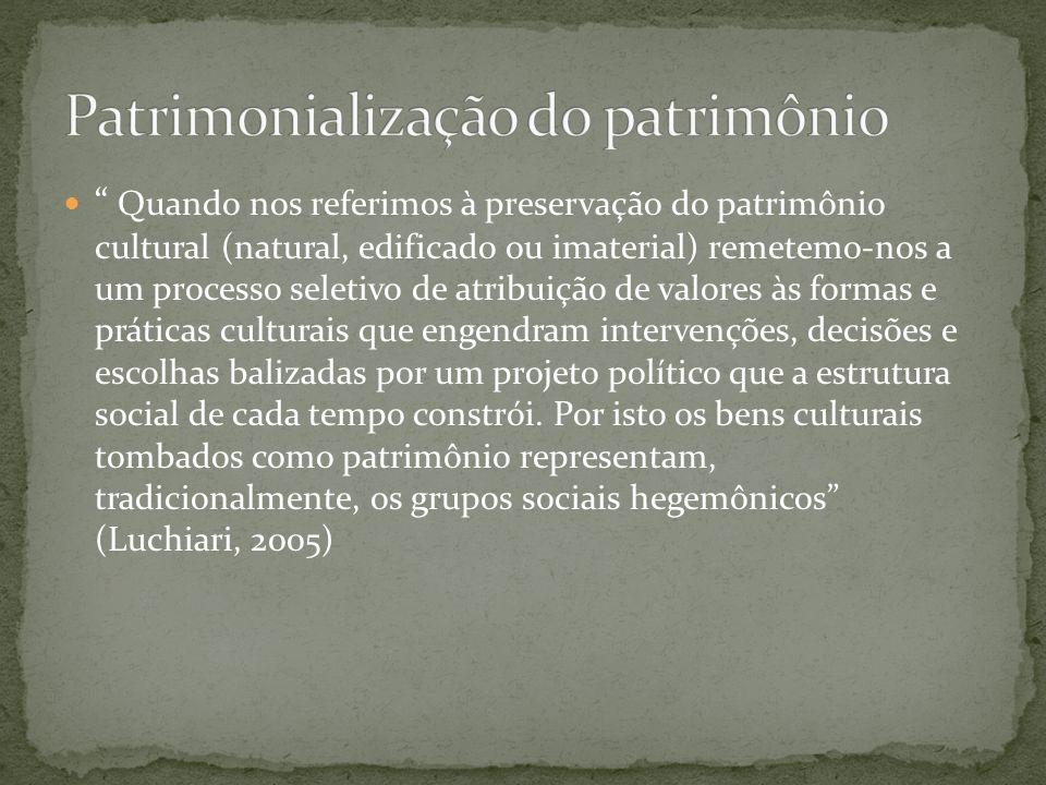 Patrimonialização do patrimônio