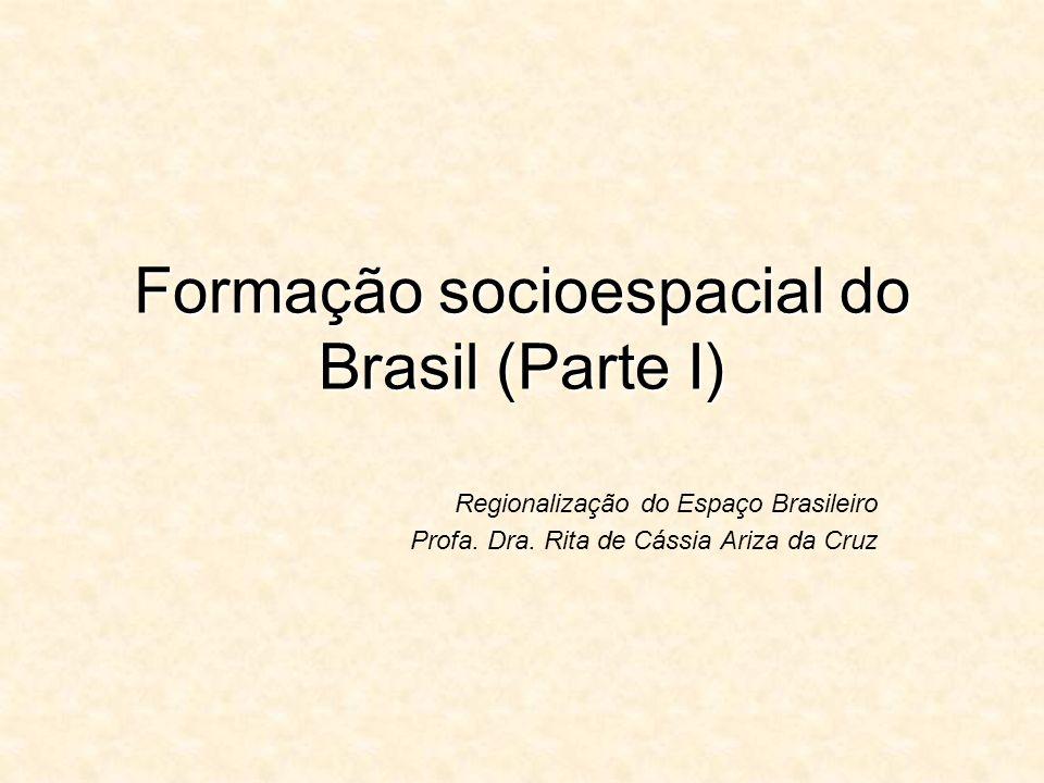 Formação socioespacial do Brasil (Parte I)