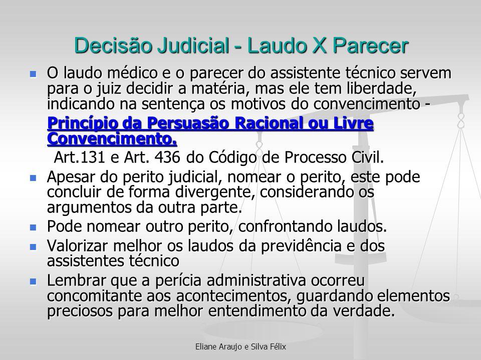 Decisão Judicial - Laudo X Parecer