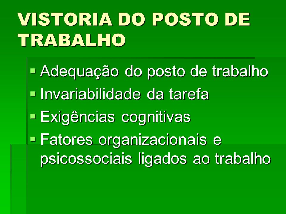 VISTORIA DO POSTO DE TRABALHO