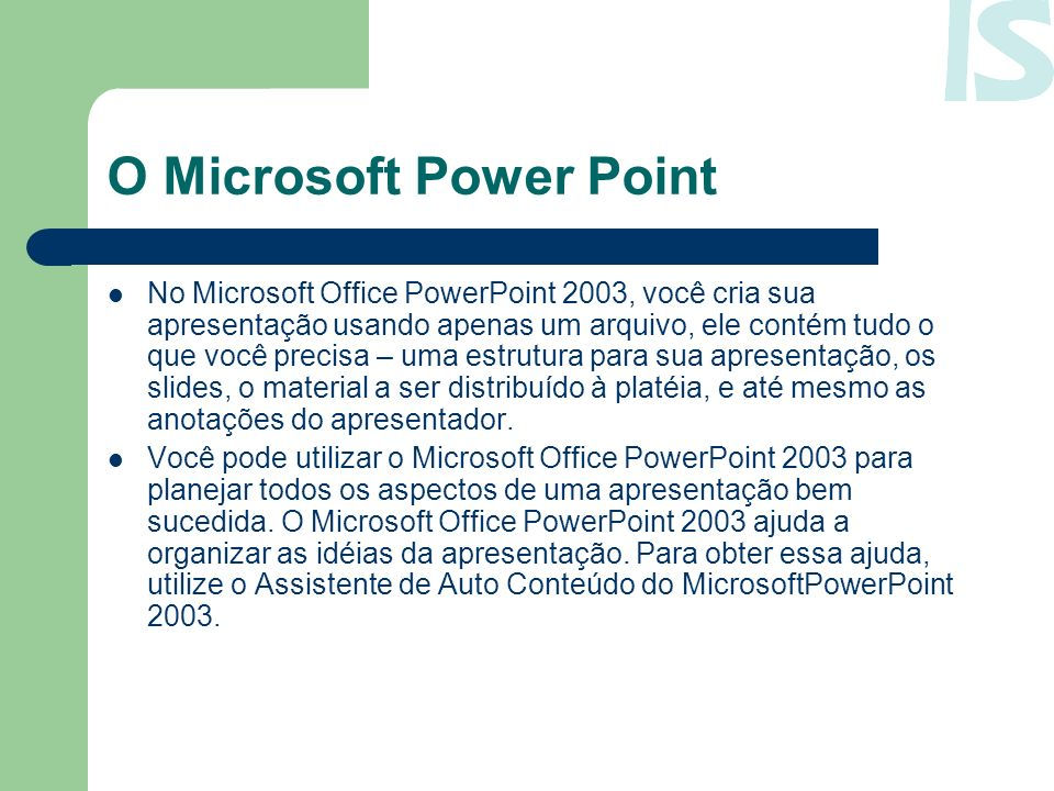 O Microsoft Power Point