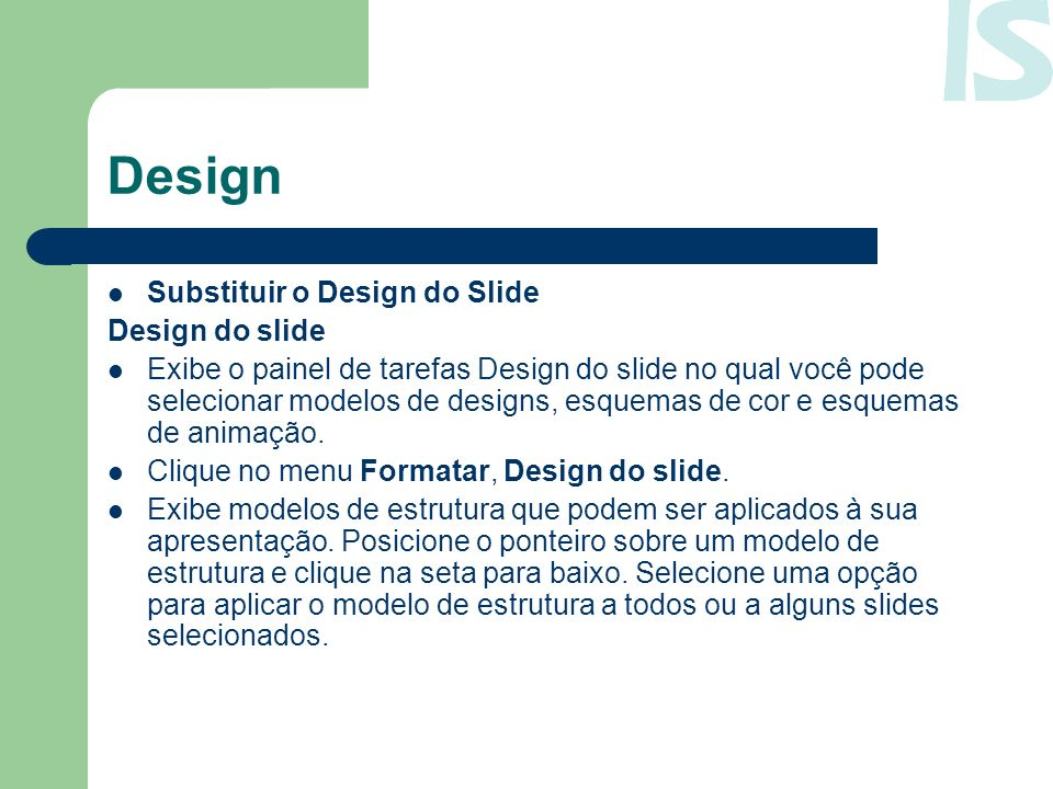 Design Substituir o Design do Slide Design do slide