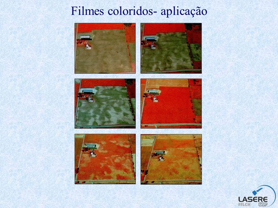 Filmes coloridos- aplicação