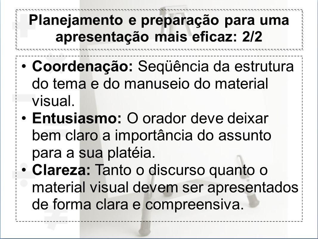 Planejamento e preparação para uma apresentação mais eficaz: 2/2