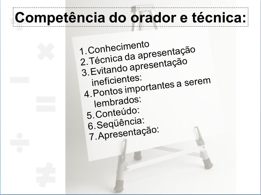 Competência do orador e técnica:
