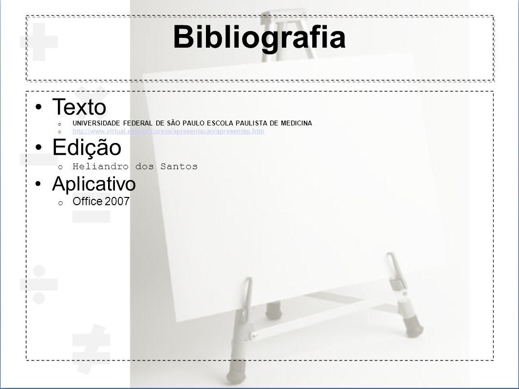 Bibliografia Texto Edição Aplicativo Office 2007 Heliandro dos Santos