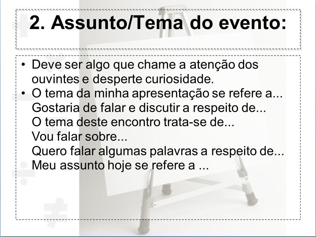 2. Assunto/Tema do evento: