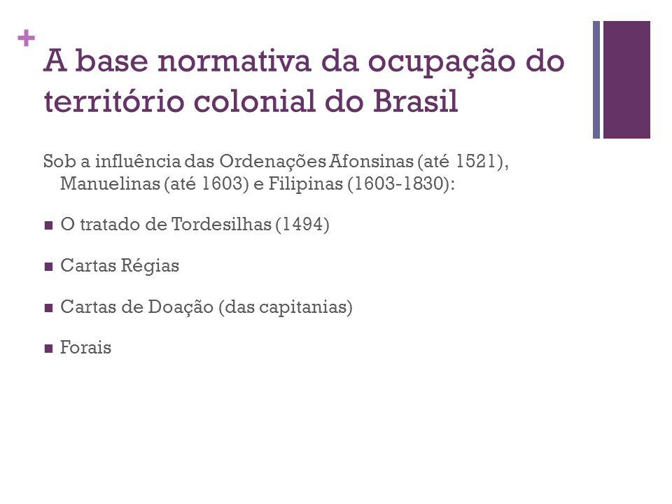 A base normativa da ocupação do território colonial do Brasil