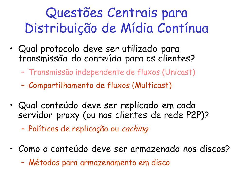 Questões Centrais para Distribuição de Mídia Contínua