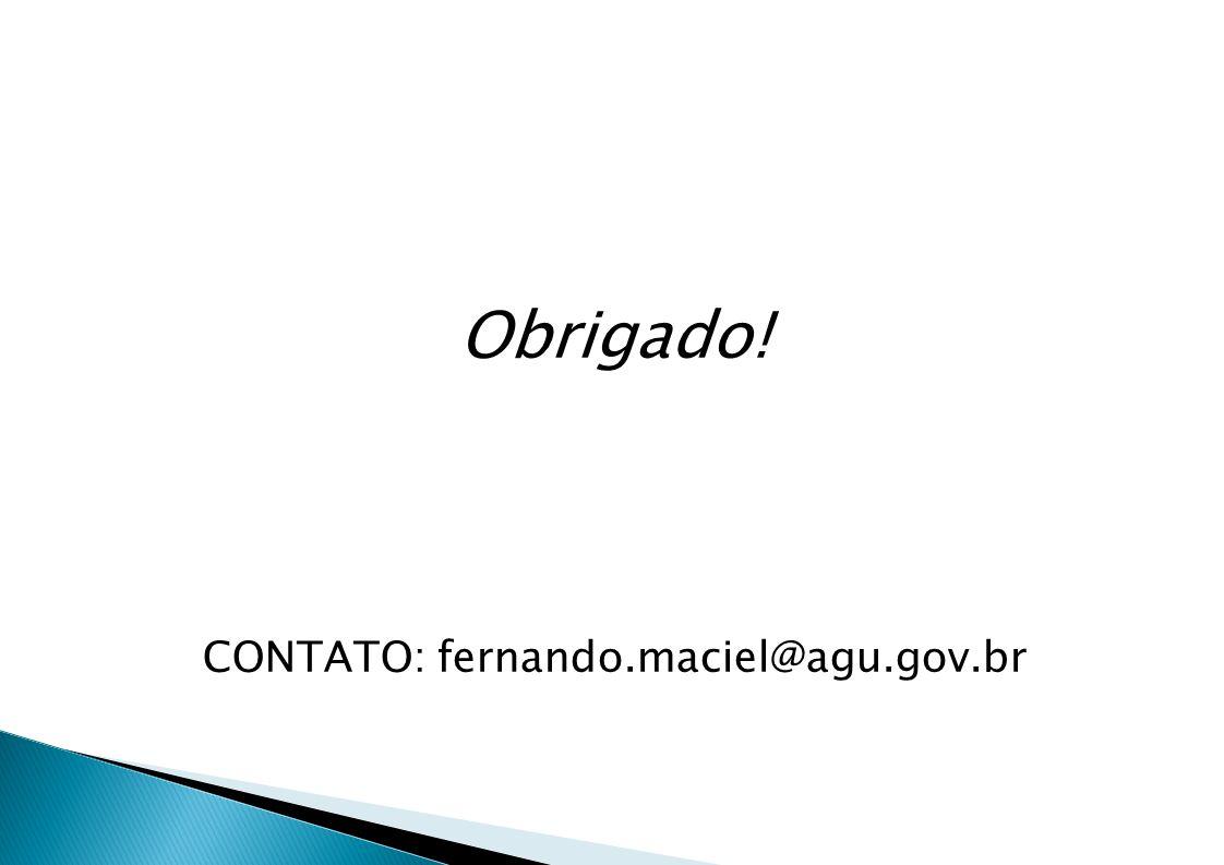 CONTATO: fernando.maciel@agu.gov.br