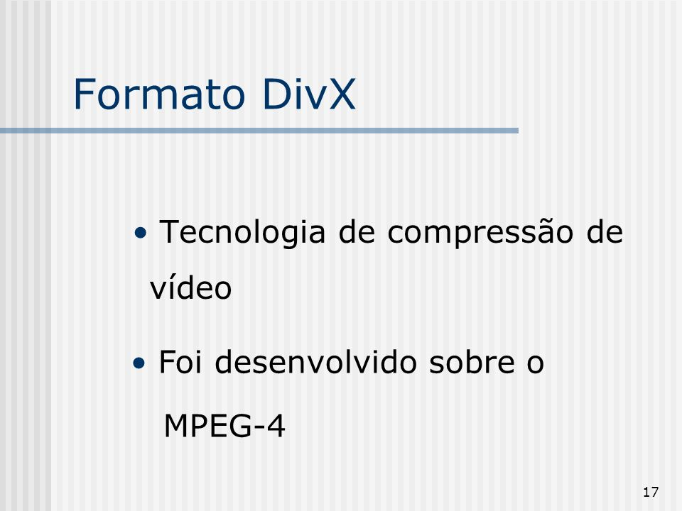 Formato DivX Tecnologia de compressão de vídeo